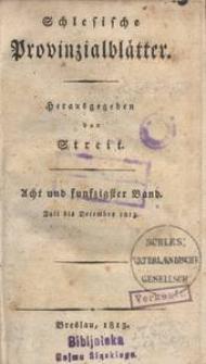 Schlesische Provinzialblätter, 1813, 58. Bd., 7. St.: July