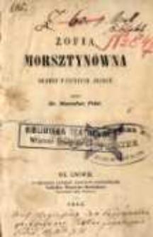 Zofia Morsztynówna. Dramat w 4 aktach