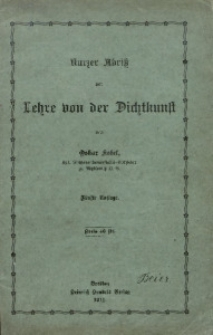 Kurzer Abriß der Lehre von der Dichtkunst. - 5. Aufl.