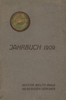 Jahrbuch der Section Bielitz-Biala des Beskiden-Vereins. Jg. 1909 – 17. Vereinsjahr