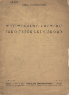 Województwo Lwowskie jako teren letniskowy