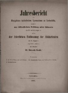 Jahresbericht des Königlichen katholischen Gymnasiums zu Leobschütz, 1867.