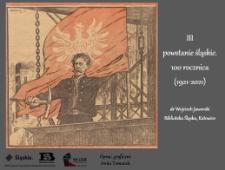 III powstanie śląskie. 100. rocznica (1921-2021)