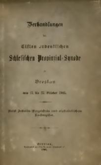 Verhandlungen der Elften Ordentlichen Schlesischen Provinzial-Synode zu Breslau vom 17. bis 27. Oktober 1905