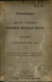 Verhandlungen der Zwölften Ordentlichen Schlesischen Provinzial-Synode zu Breslau vom 20. bis 29. Oktober 1908