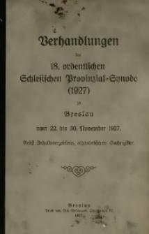 Verhandlungen der 18 Ordentlichen Schleischen Provinzial-Synode (1927) zu Breslau vom 22. bis 30. November 1927