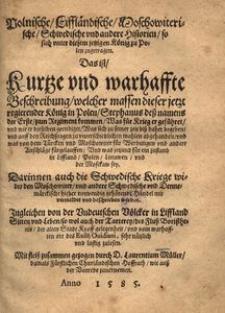 Polnische, Liffländische, Moschowiterische, Schwedische vnd andere Historien so sich vnter diesem jetzigen König zu Polen zugetragen [...]