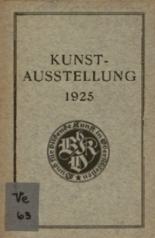Kunst-Ausstellung 1925 des Bundes für bildende Kunst in Oberschlesien