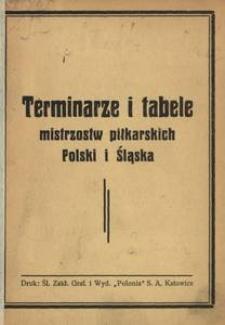 Terminarze i tabele mistrzostw piłkarskich Polskich i Śląska