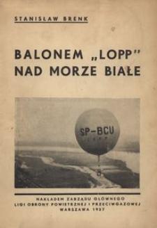 "Balonem ""Lopp"" nad Morze Białe"