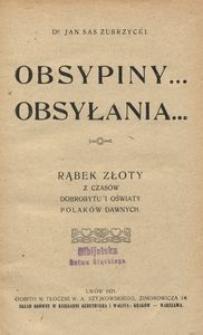 Obsypiny... Obsyłania... Rąbek złoty z czasów dobrobytu i oświaty Polaków dawnych