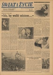 Świat i Życie, 1947, R. 2, nr 47