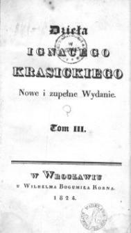 Dzieła Ignacego Krasickiego. T.3