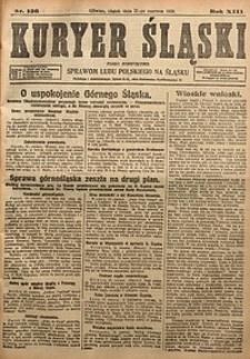 Kuryer Śląski, 1921, R. 13 [właśc. 15], nr136