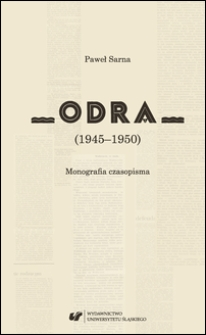 """Odra"" (1945-1950) : monografia czasopisma"