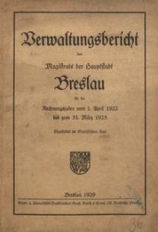 Verwaltungsbericht des Magistrats der Hauptstadt Breslau für die Rechnungsjahre vom 1. April 1922 bis zum 31. März 1925