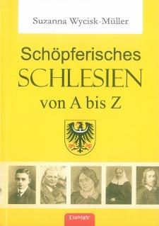 Schöpferisches Schlesien von A bis Z