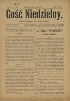 """Gość Niedzielny. Dodatek tygodniowy do """"Gazety Opolskiej"""", 1908, [R. 17], Nr. 34"""