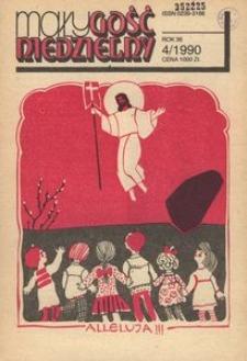 Mały Gość Niedzielny, 1990, R. 36, nr 4