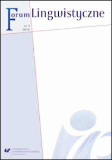 Forum Lingwistyczne : studia, archiwalia, polemiki, varia. Nr 3, 2016