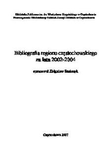 Bibliografia regionu częstochowskiego za lata 2002-2004
