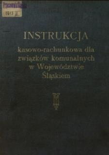 Instrukcja kasowo-rachunkowa dla związków komunalnych w Województwie Śląskim