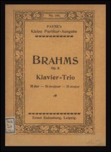 Trios : No. 1 Op. 8 (H dur) zweite Ausgabe : für Pianoforte, Violine und Violoncell