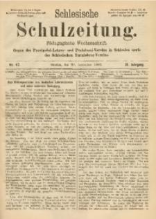 Schlesische Schulzeitung, 1902, Jg. 31, Nr. 47