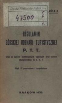 Regulamin Górskiej Odznaki Turystycznej PTT wraz ze spisem punktowanych wycieczek oraz przewodników ds GOT