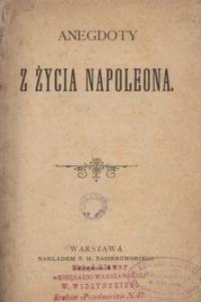 Anegdoty z życia Napoleona.