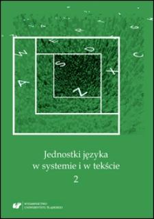 Jednostki języka w systemie i w tekście. 2