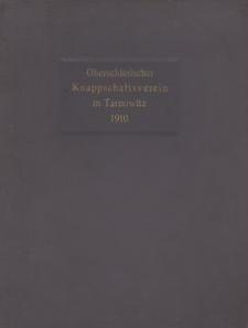 Der oberschlesische Knappschaftsverein, seine Entwickelung, Lazarette und Heilanstalten. 1910