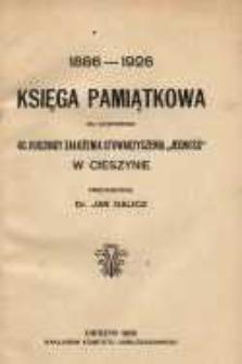 """Księga pamiątkowa ku uczczeniu 40 rocznicy założenia Stowarzyszenia """"Jedność"""" w Cieszynie 1886-1926"""