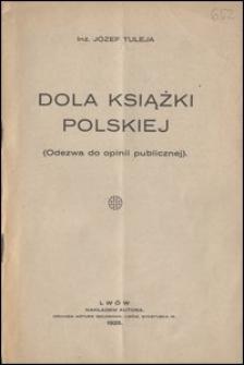 Dola książki polskiej : (Odezwa do opinii publicznej)