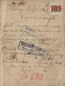 Stary kapral Napoleończyk. Dzieło sceniczne w 5ciu obrazach Karola Juin i P. J. Reinhard z naśladowania Dumanoir (przedstawiony po raz pierwszy 30 Sierp. 1853 r w Teatrze na Josefstad w Wiedniu)