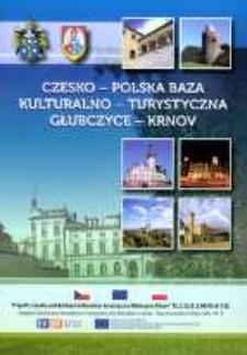Czesko-Polska Baza Kulturalno-Turystyczna Głubczyce - Krnov.