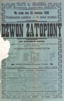 Gerhard Hauptmann : Dzwon zatopiony. Poemat bajeczny w 5 aktach. Przekład Jana Kasprowicza, muzyka Fr. Słomkowskiego 1898. Afisz