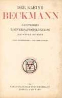 Der kleine Beckmann. Illustriertes Konversationslexikon für Schule und Haus. 2 Band.