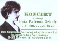 Zaproszenie na koncert z okazji Dnia Patrona Szkoły, 2007 r.