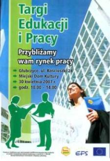 Zaproszenie na Targi Edukacji i Pracy, 2007 r.