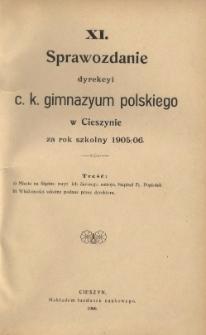 Sprawozdanie Dyrekcyi C.K. Gimnazyum Polskiego w Cieszynie, 1905/1906