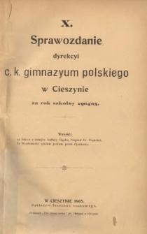 Sprawozdanie Dyrekcyi C.K. Gimnazyum Polskiego w Cieszynie, 1904/1905