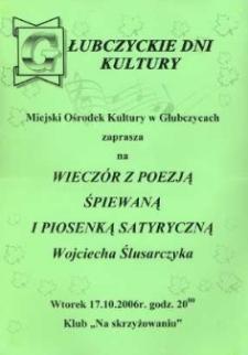 Zaproszenie na wieczór z poezją śpiewaną Wojciecha Ślusarczyka, 2006 r.