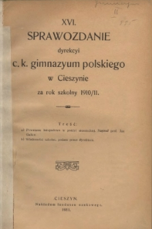 Sprawozdanie Dyrekcyi C.K. Gimnazyum Polskiego w Cieszynie, 1910/1911
