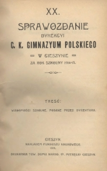 Sprawozdanie Dyrekcyi C.K. Gimnazyum Polskiego w Cieszynie, 1914/1915