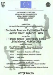 "Zaproszenie na I Spotkania Taneczne Euroregionu Silesia ""Silesia dance"" = I Taneční setkání Euroregionu Silesia ""Silesiadance"", 2005 r."