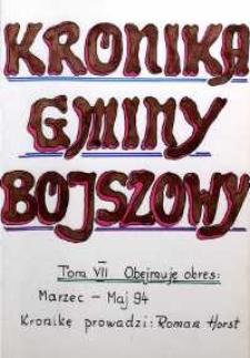 Kronika gminy Bojszowy. Tom VII. Obejmuje okres: marzec - maj 94