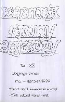 Kronika gminy Bojszowy. Tom XX. Obejmuje okres: maj - sierpień 1999