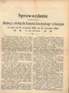 """Sprawozdanie z czynności Zarządu """"Macierzy Szkolnej dla Księstwa Cieszyńskiego"""", 1905/1906"""