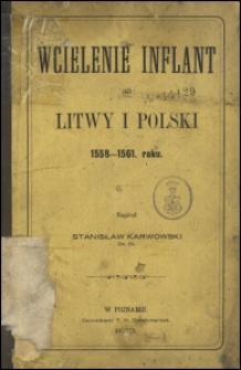 Wcielenie Inflant do Litwy i Polski 1558-1561. roku